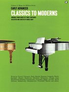 Early Advanced: Classics to Moderns- Green Book