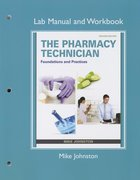 LAB MANUAL & WORKBOOK FOR THE PHARMACY TECHNICIAN (P)