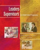 LEADERS & SUPERVISORS IN CHILD CARE PROGRAMS (P)