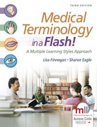 Medical Terminology in a Flash! A multiple Learning Styles Approach
