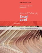 NEW PERSPECTIVES: MICROSOFT OFFICE 365 EXCEL 2016 (P)
